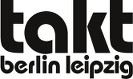 Takt Berlin/ Leipzig